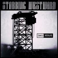 Purchase Stabbing Westward - Iwo Jesus