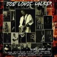 Purchase Joe Louis Walker - Blues Comin' On
