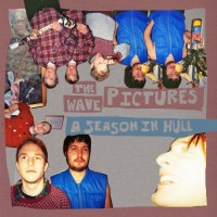 Purchase The Wave Pictures - A Season In Hull