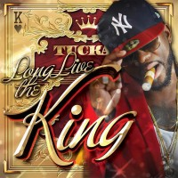 Purchase Tucka - Long Live The King