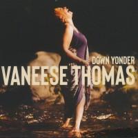 Purchase Vaneese Thomas - Down Yonder