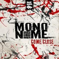 Purchase Mononome - Come Close