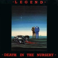Purchase Legend - Death In The Nursery (Vinyl)