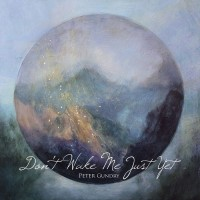 Purchase Peter Gundry - Don't Wake Me Just Yet