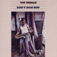 Purchase Von Freeman - Doin' It Right Now (Vinyl)