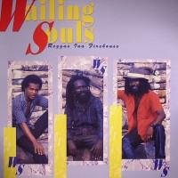 Purchase Wailing Souls - Reggae Ina Firehouse