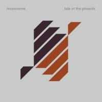 Purchase Mononome - Tale Of The Phoenix