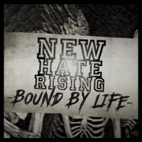 Purchase New Hate Rising - Bound By Life (CDS)