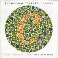 Purchase Francesco Crosara & Von Freeman - Colors Ouvir