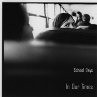 Purchase School Days - In Our Times