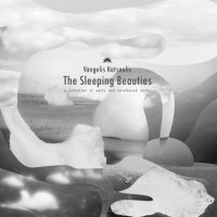 Purchase Vangelis Katsoulis - The Sleeping Beauties: A Collection Of Early And Unreleased Works