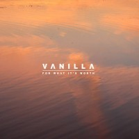 Purchase Vanilla - For What It's Worth