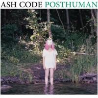 Purchase Ash Code - Posthuman