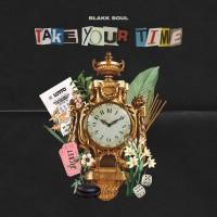 Purchase Blakk Soul - Take Your Time