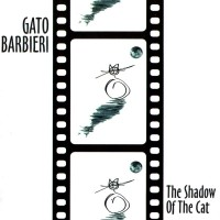 Purchase Gato Barbieri - The Shadow Of The Cat