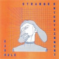 Purchase Kagoule - Strange Entertainment