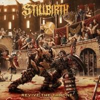 Purchase Stillbirth - Revive the Throne