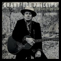 Purchase Grant-Lee Phillips - Lightning, Show Us Your Stuff