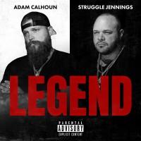 Purchase Adam Calhoun X Struggle Jennings - Legend
