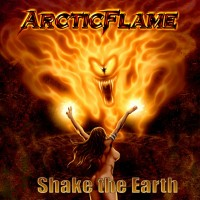 Purchase Arctic Flame - Shake The Earth
