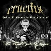 Purchase Crucifix - My Life`s Prayer CD1