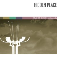 Purchase Hidden Place - Weather Station (Early Works) (Reissued 2011)
