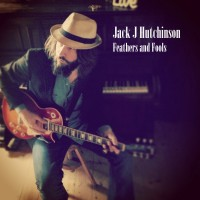 Purchase Jack J Hutchinson - Feathers And Fools