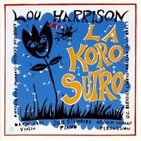 Purchase Lou Harrison - La Koro Sutro