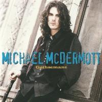 Purchase Michael McDermott - Gethsemane