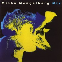 Purchase Misha Mengelberg - Mix