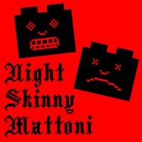 Purchase Night Skinny - Mattoni