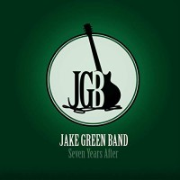 Purchase Jake Green Band - Seven Years After