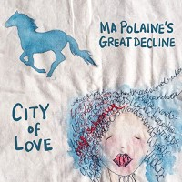 Purchase Ma Polaine's Great Decline - City Of Love