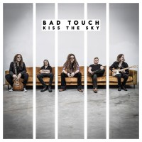 Purchase Bad Touch - Kiss The Sky