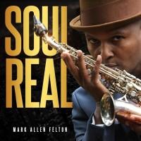Purchase Mark Allen Felton - Soul Real