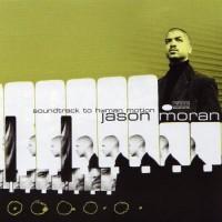Purchase Jason Moran - Soundtrack To Human Motion
