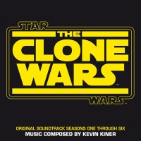 Purchase Kevin Kiner - Star Wars: The Clone Wars - Seasons One Through Six