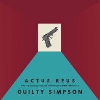 Purchase Dixon Hill & Guilty Simpson - Actus Reus CD2