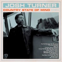 Purchase Josh Turner - Country State Of Mind