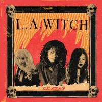 Purchase L.A. Witch - Play With Fire