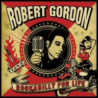 Purchase Robert Gordon - Rockabilly For Life