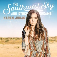 Purchase Karen Jonas - The Southwest Sky and Other Dreams