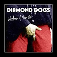 Purchase Diamond Dogs - Weekend Monster