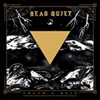 Purchase Dead Quiet - Truth And Ruin