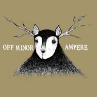 Purchase Off Minor - Off Minor & Ampere (Split) (Vinyl)