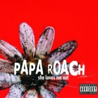 Purchase Papa Roach - She Loves Me Not CD1