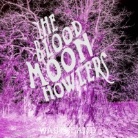 Purchase The Blood Moon Howlers - Wasteland (EP)