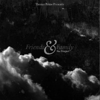 Purchase Thomas Prime - Friends & Family (The Prequel Mix)