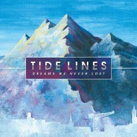 Purchase Tide Lines - Dreams We Never Lost