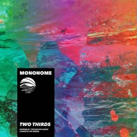 Purchase Mononome - Two Thirds (Inspired By 'the Outlaw Ocean' A Book By Ian Urbina)
